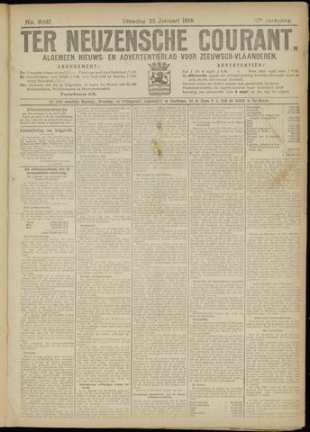 Ter Neuzensche Courant. Algemeen Nieuws- en Advertentieblad voor Zeeuwsch-Vlaanderen / Neuzensche Courant ... (idem) / (Algemeen) nieuws en advertentieblad voor Zeeuwsch-Vlaanderen 1918-01-22