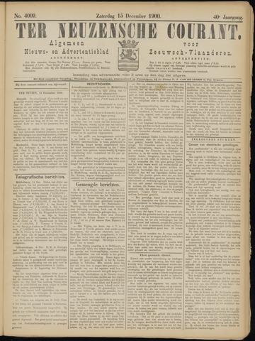 Ter Neuzensche Courant. Algemeen Nieuws- en Advertentieblad voor Zeeuwsch-Vlaanderen / Neuzensche Courant ... (idem) / (Algemeen) nieuws en advertentieblad voor Zeeuwsch-Vlaanderen 1900-12-15