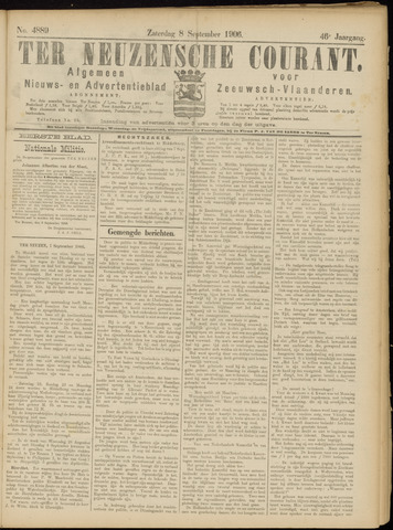 Ter Neuzensche Courant. Algemeen Nieuws- en Advertentieblad voor Zeeuwsch-Vlaanderen / Neuzensche Courant ... (idem) / (Algemeen) nieuws en advertentieblad voor Zeeuwsch-Vlaanderen 1906-09-08