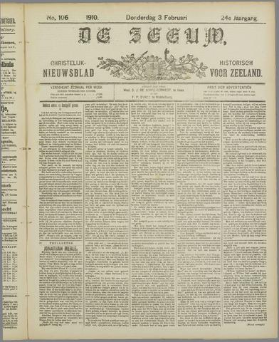De Zeeuw. Christelijk-historisch nieuwsblad voor Zeeland 1910-02-03