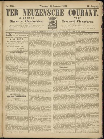 Ter Neuzensche Courant. Algemeen Nieuws- en Advertentieblad voor Zeeuwsch-Vlaanderen / Neuzensche Courant ... (idem) / (Algemeen) nieuws en advertentieblad voor Zeeuwsch-Vlaanderen 1891-12-30
