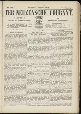 Ter Neuzensche Courant. Algemeen Nieuws- en Advertentieblad voor Zeeuwsch-Vlaanderen / Neuzensche Courant ... (idem) / (Algemeen) nieuws en advertentieblad voor Zeeuwsch-Vlaanderen 1878-08-17