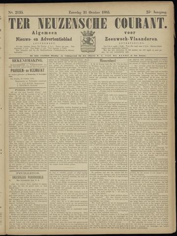 Ter Neuzensche Courant. Algemeen Nieuws- en Advertentieblad voor Zeeuwsch-Vlaanderen / Neuzensche Courant ... (idem) / (Algemeen) nieuws en advertentieblad voor Zeeuwsch-Vlaanderen 1885-10-31
