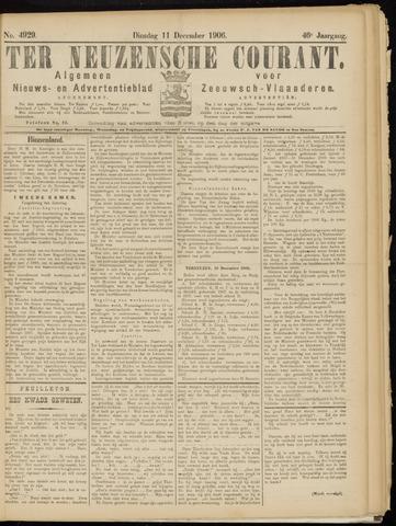 Ter Neuzensche Courant. Algemeen Nieuws- en Advertentieblad voor Zeeuwsch-Vlaanderen / Neuzensche Courant ... (idem) / (Algemeen) nieuws en advertentieblad voor Zeeuwsch-Vlaanderen 1906-12-11