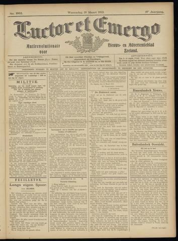 Luctor et Emergo. Antirevolutionair nieuws- en advertentieblad voor Zeeland / Zeeuwsch-Vlaanderen. Orgaan ter verspreiding van de christelijke beginselen in Zeeuwsch-Vlaanderen 1913-03-19