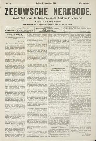 Zeeuwsche kerkbode, weekblad gewijd aan de belangen der gereformeerde kerken/ Zeeuwsch kerkblad 1929-12-27