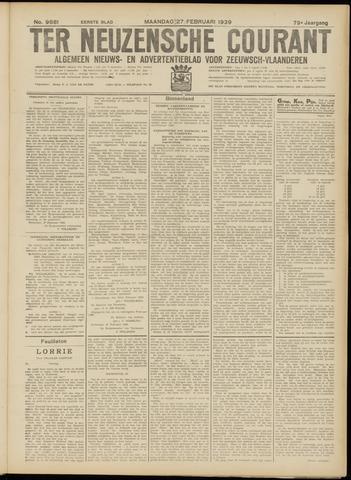 Ter Neuzensche Courant. Algemeen Nieuws- en Advertentieblad voor Zeeuwsch-Vlaanderen / Neuzensche Courant ... (idem) / (Algemeen) nieuws en advertentieblad voor Zeeuwsch-Vlaanderen 1939-02-27