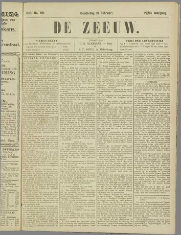 De Zeeuw. Christelijk-historisch nieuwsblad voor Zeeland 1891-02-19
