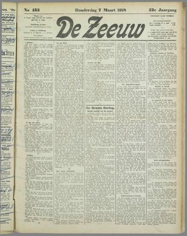 De Zeeuw. Christelijk-historisch nieuwsblad voor Zeeland 1918-03-07