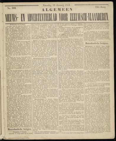 Ter Neuzensche Courant. Algemeen Nieuws- en Advertentieblad voor Zeeuwsch-Vlaanderen / Neuzensche Courant ... (idem) / (Algemeen) nieuws en advertentieblad voor Zeeuwsch-Vlaanderen 1872-01-13