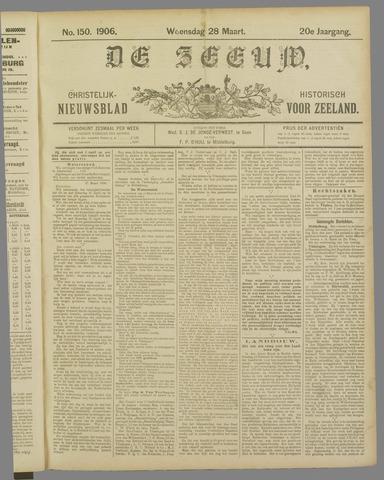 De Zeeuw. Christelijk-historisch nieuwsblad voor Zeeland 1906-03-28