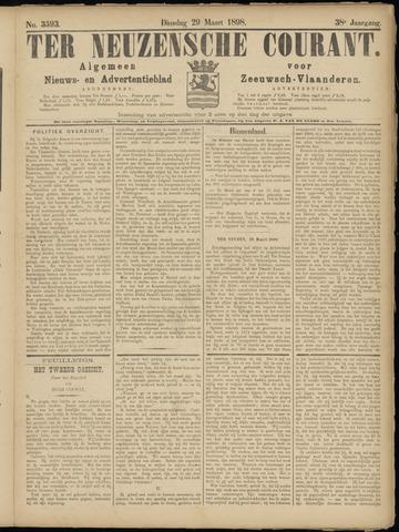 Ter Neuzensche Courant. Algemeen Nieuws- en Advertentieblad voor Zeeuwsch-Vlaanderen / Neuzensche Courant ... (idem) / (Algemeen) nieuws en advertentieblad voor Zeeuwsch-Vlaanderen 1898-03-29