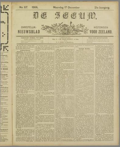 De Zeeuw. Christelijk-historisch nieuwsblad voor Zeeland 1906-12-17