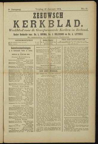 Zeeuwsche kerkbode, weekblad gewijd aan de belangen der gereformeerde kerken/ Zeeuwsch kerkblad 1904-01-29