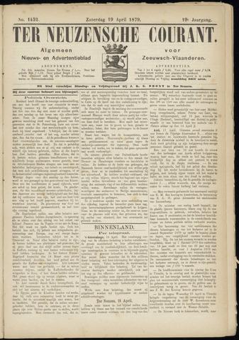 Ter Neuzensche Courant. Algemeen Nieuws- en Advertentieblad voor Zeeuwsch-Vlaanderen / Neuzensche Courant ... (idem) / (Algemeen) nieuws en advertentieblad voor Zeeuwsch-Vlaanderen 1879-04-19