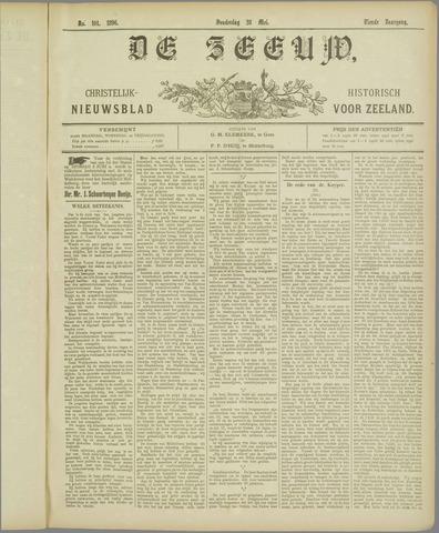 De Zeeuw. Christelijk-historisch nieuwsblad voor Zeeland 1896-05-28