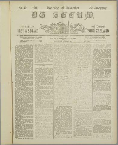 De Zeeuw. Christelijk-historisch nieuwsblad voor Zeeland 1911-11-27