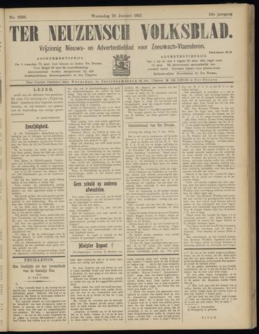 Ter Neuzensch Volksblad. Vrijzinnig nieuws- en advertentieblad voor Zeeuwsch- Vlaanderen / Zeeuwsch Nieuwsblad. Nieuws- en advertentieblad voor Zeeland 1913-01-22