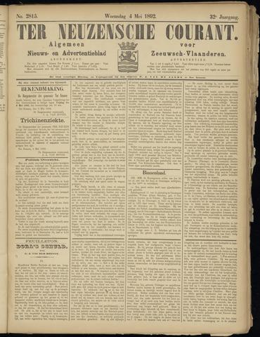 Ter Neuzensche Courant. Algemeen Nieuws- en Advertentieblad voor Zeeuwsch-Vlaanderen / Neuzensche Courant ... (idem) / (Algemeen) nieuws en advertentieblad voor Zeeuwsch-Vlaanderen 1892-05-04