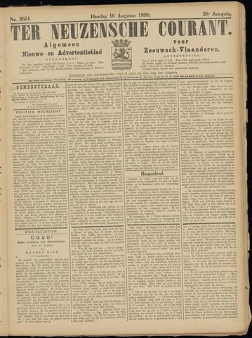 Ter Neuzensche Courant. Algemeen Nieuws- en Advertentieblad voor Zeeuwsch-Vlaanderen / Neuzensche Courant ... (idem) / (Algemeen) nieuws en advertentieblad voor Zeeuwsch-Vlaanderen 1898-08-16