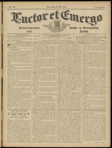 Luctor et Emergo. Antirevolutionair nieuws- en advertentieblad voor Zeeland / Zeeuwsch-Vlaanderen. Orgaan ter verspreiding van de christelijke beginselen in Zeeuwsch-Vlaanderen 1912-05-18