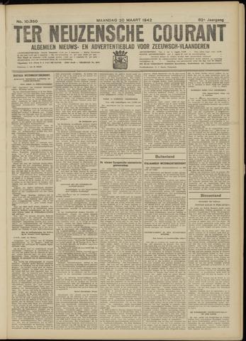 Ter Neuzensche Courant. Algemeen Nieuws- en Advertentieblad voor Zeeuwsch-Vlaanderen / Neuzensche Courant ... (idem) / (Algemeen) nieuws en advertentieblad voor Zeeuwsch-Vlaanderen 1942-03-30