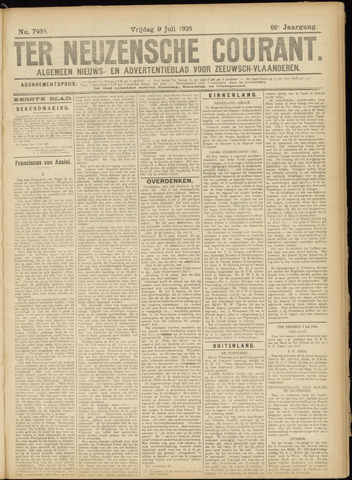 Ter Neuzensche Courant. Algemeen Nieuws- en Advertentieblad voor Zeeuwsch-Vlaanderen / Neuzensche Courant ... (idem) / (Algemeen) nieuws en advertentieblad voor Zeeuwsch-Vlaanderen 1926-07-09