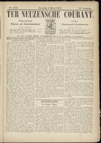 Ter Neuzensche Courant. Algemeen Nieuws- en Advertentieblad voor Zeeuwsch-Vlaanderen / Neuzensche Courant ... (idem) / (Algemeen) nieuws en advertentieblad voor Zeeuwsch-Vlaanderen 1879-03-08