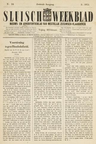 Sluisch Weekblad. Nieuws- en advertentieblad voor Westelijk Zeeuwsch-Vlaanderen 1875-02-19