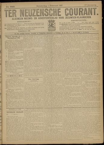 Ter Neuzensche Courant. Algemeen Nieuws- en Advertentieblad voor Zeeuwsch-Vlaanderen / Neuzensche Courant ... (idem) / (Algemeen) nieuws en advertentieblad voor Zeeuwsch-Vlaanderen 1917-02-01