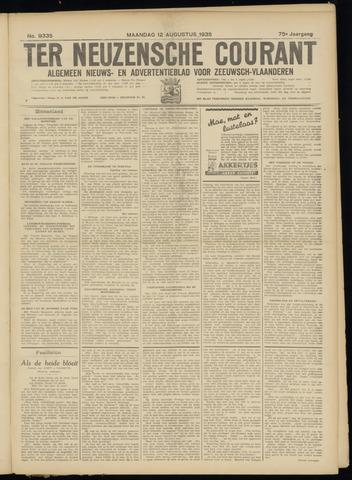 Ter Neuzensche Courant. Algemeen Nieuws- en Advertentieblad voor Zeeuwsch-Vlaanderen / Neuzensche Courant ... (idem) / (Algemeen) nieuws en advertentieblad voor Zeeuwsch-Vlaanderen 1935-08-12