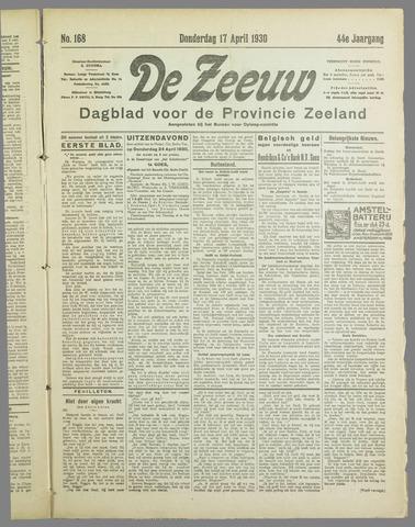 De Zeeuw. Christelijk-historisch nieuwsblad voor Zeeland 1930-04-17