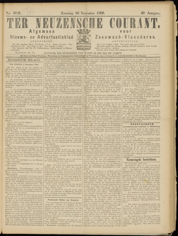 Ter Neuzensche Courant. Algemeen Nieuws- en Advertentieblad voor Zeeuwsch-Vlaanderen / Neuzensche Courant ... (idem) / (Algemeen) nieuws en advertentieblad voor Zeeuwsch-Vlaanderen 1906-11-10