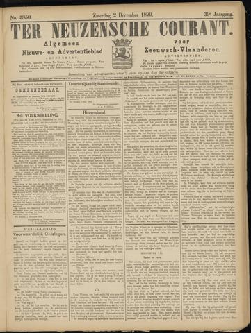Ter Neuzensche Courant. Algemeen Nieuws- en Advertentieblad voor Zeeuwsch-Vlaanderen / Neuzensche Courant ... (idem) / (Algemeen) nieuws en advertentieblad voor Zeeuwsch-Vlaanderen 1899-12-02