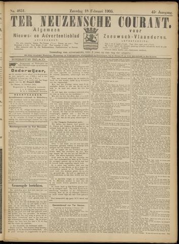 Ter Neuzensche Courant. Algemeen Nieuws- en Advertentieblad voor Zeeuwsch-Vlaanderen / Neuzensche Courant ... (idem) / (Algemeen) nieuws en advertentieblad voor Zeeuwsch-Vlaanderen 1905-02-18