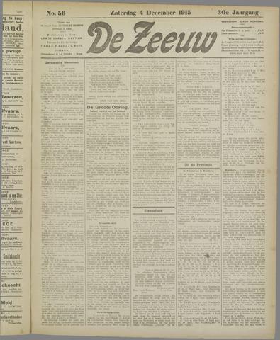 De Zeeuw. Christelijk-historisch nieuwsblad voor Zeeland 1915-12-04