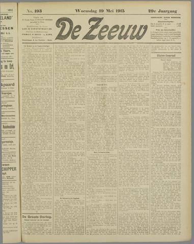 De Zeeuw. Christelijk-historisch nieuwsblad voor Zeeland 1915-05-19