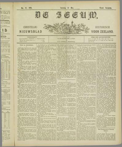 De Zeeuw. Christelijk-historisch nieuwsblad voor Zeeland 1896-05-16