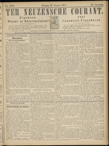 Ter Neuzensche Courant. Algemeen Nieuws- en Advertentieblad voor Zeeuwsch-Vlaanderen / Neuzensche Courant ... (idem) / (Algemeen) nieuws en advertentieblad voor Zeeuwsch-Vlaanderen 1911-01-31