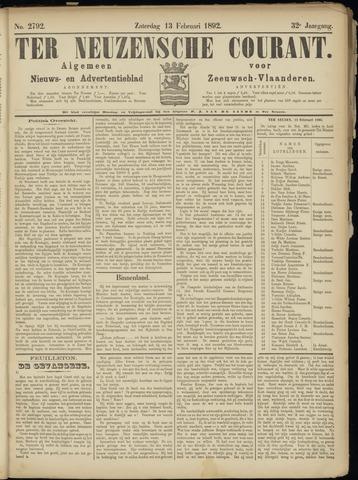 Ter Neuzensche Courant. Algemeen Nieuws- en Advertentieblad voor Zeeuwsch-Vlaanderen / Neuzensche Courant ... (idem) / (Algemeen) nieuws en advertentieblad voor Zeeuwsch-Vlaanderen 1892-02-13