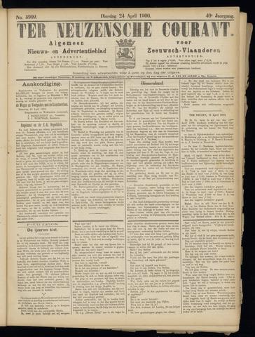 Ter Neuzensche Courant. Algemeen Nieuws- en Advertentieblad voor Zeeuwsch-Vlaanderen / Neuzensche Courant ... (idem) / (Algemeen) nieuws en advertentieblad voor Zeeuwsch-Vlaanderen 1900-04-24
