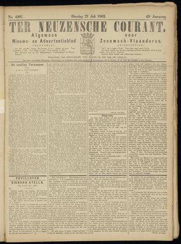 Ter Neuzensche Courant. Algemeen Nieuws- en Advertentieblad voor Zeeuwsch-Vlaanderen / Neuzensche Courant ... (idem) / (Algemeen) nieuws en advertentieblad voor Zeeuwsch-Vlaanderen 1903-07-21