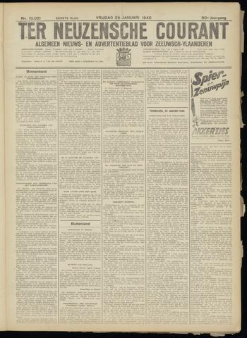 Ter Neuzensche Courant. Algemeen Nieuws- en Advertentieblad voor Zeeuwsch-Vlaanderen / Neuzensche Courant ... (idem) / (Algemeen) nieuws en advertentieblad voor Zeeuwsch-Vlaanderen 1940-01-26