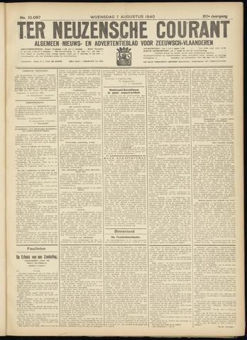 Ter Neuzensche Courant. Algemeen Nieuws- en Advertentieblad voor Zeeuwsch-Vlaanderen / Neuzensche Courant ... (idem) / (Algemeen) nieuws en advertentieblad voor Zeeuwsch-Vlaanderen 1940-08-07