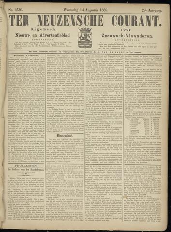 Ter Neuzensche Courant. Algemeen Nieuws- en Advertentieblad voor Zeeuwsch-Vlaanderen / Neuzensche Courant ... (idem) / (Algemeen) nieuws en advertentieblad voor Zeeuwsch-Vlaanderen 1889-08-14