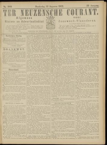 Ter Neuzensche Courant. Algemeen Nieuws- en Advertentieblad voor Zeeuwsch-Vlaanderen / Neuzensche Courant ... (idem) / (Algemeen) nieuws en advertentieblad voor Zeeuwsch-Vlaanderen 1912-08-15