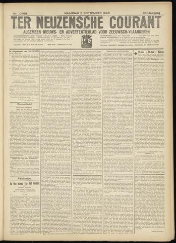 Ter Neuzensche Courant. Algemeen Nieuws- en Advertentieblad voor Zeeuwsch-Vlaanderen / Neuzensche Courant ... (idem) / (Algemeen) nieuws en advertentieblad voor Zeeuwsch-Vlaanderen 1940-09-02
