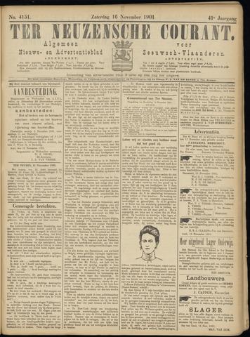 Ter Neuzensche Courant. Algemeen Nieuws- en Advertentieblad voor Zeeuwsch-Vlaanderen / Neuzensche Courant ... (idem) / (Algemeen) nieuws en advertentieblad voor Zeeuwsch-Vlaanderen 1901-11-16