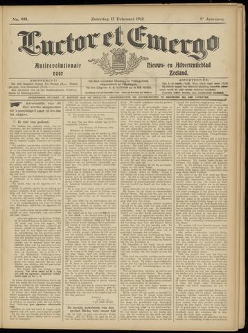 Luctor et Emergo. Antirevolutionair nieuws- en advertentieblad voor Zeeland / Zeeuwsch-Vlaanderen. Orgaan ter verspreiding van de christelijke beginselen in Zeeuwsch-Vlaanderen 1912-02-17
