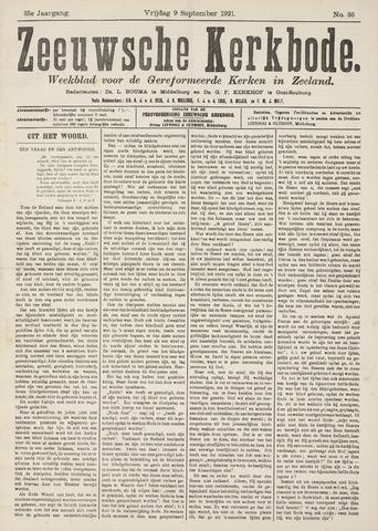 Zeeuwsche kerkbode, weekblad gewijd aan de belangen der gereformeerde kerken/ Zeeuwsch kerkblad 1921-09-09